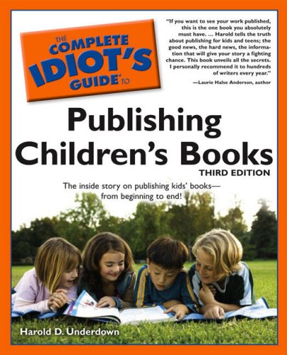 Complete Idiots Guide to Publishing Children's Books: picture of the cover