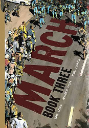 Cover of March: Book Three by John Lewis--2016 NBA for Young People winner