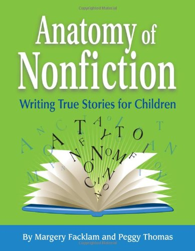 Cover of Anatomy of Nonfiction by Margery Facklam and Peggy Thomas