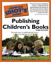 The C.I. Guide to Publishing Children's Books