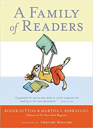 Cover of A Family of Readers by Roger Sutton and Martha V. Parravano